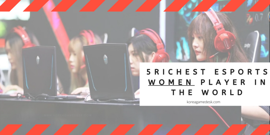 Top 5 Highest Earning Women eSports Players In The World